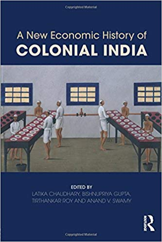 A new economic history of colonial india