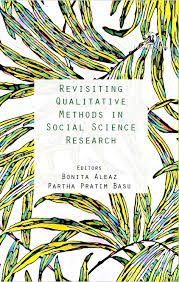 Revisiting qualitative methods in social science research